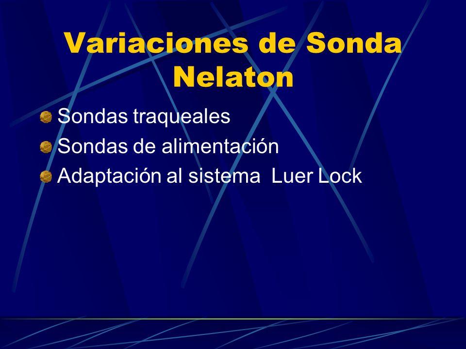Variaciones de Sonda Nelaton