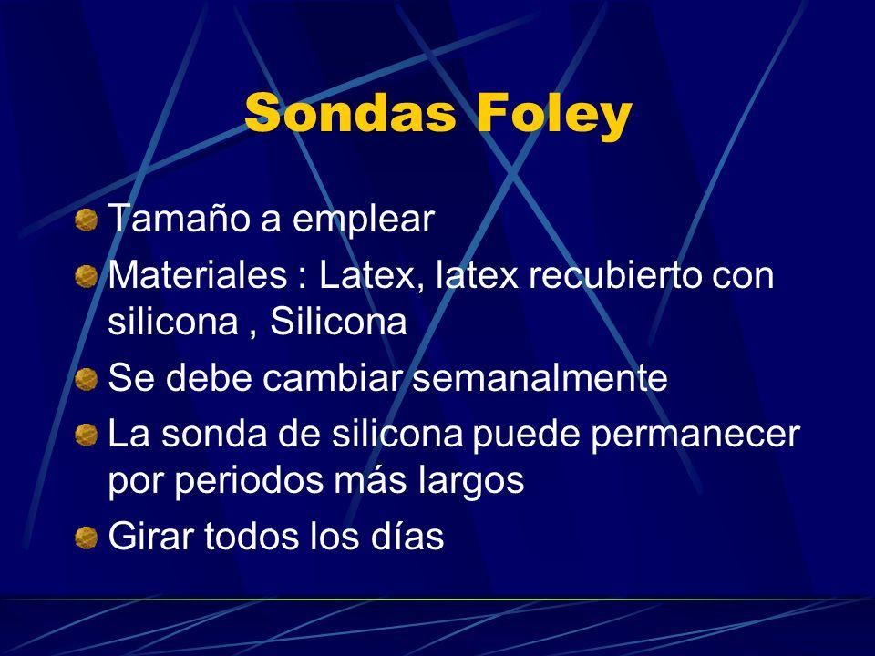 Sondas Foley Tamaño a emplear