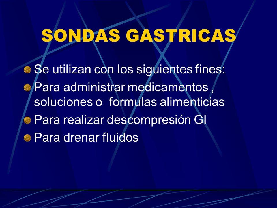 SONDAS GASTRICAS Se utilizan con los siguientes fines: