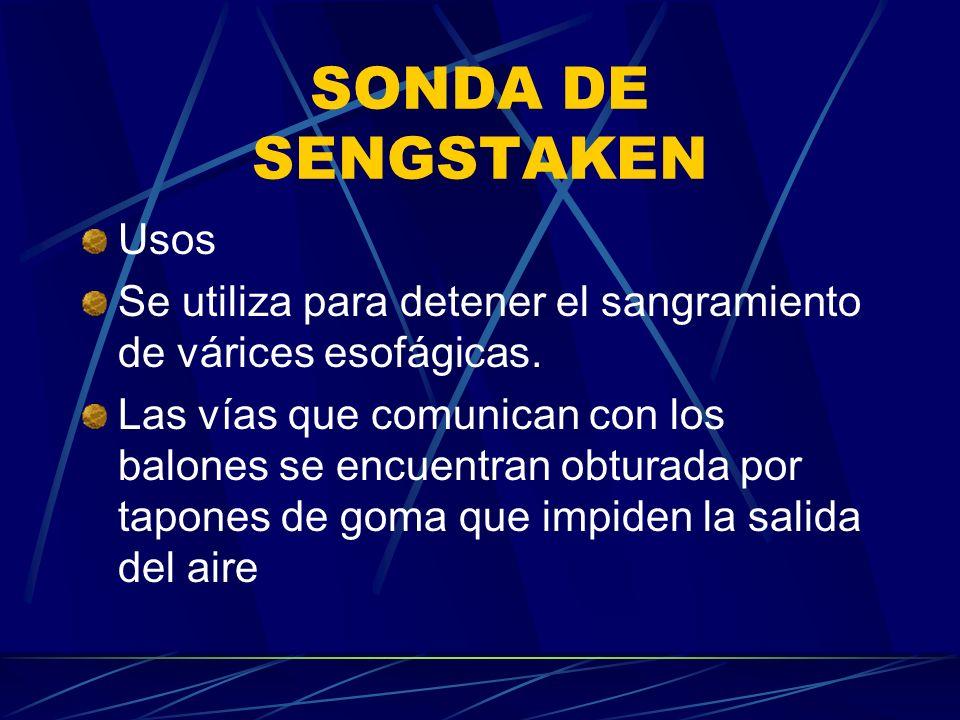 SONDA DE SENGSTAKEN Usos