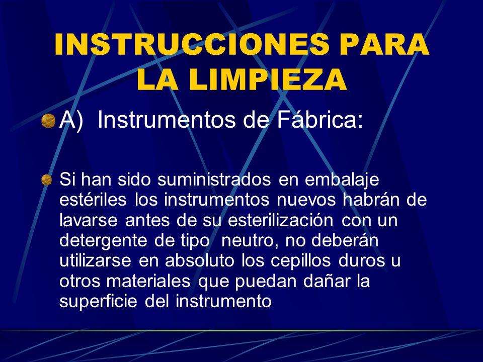 INSTRUCCIONES PARA LA LIMPIEZA
