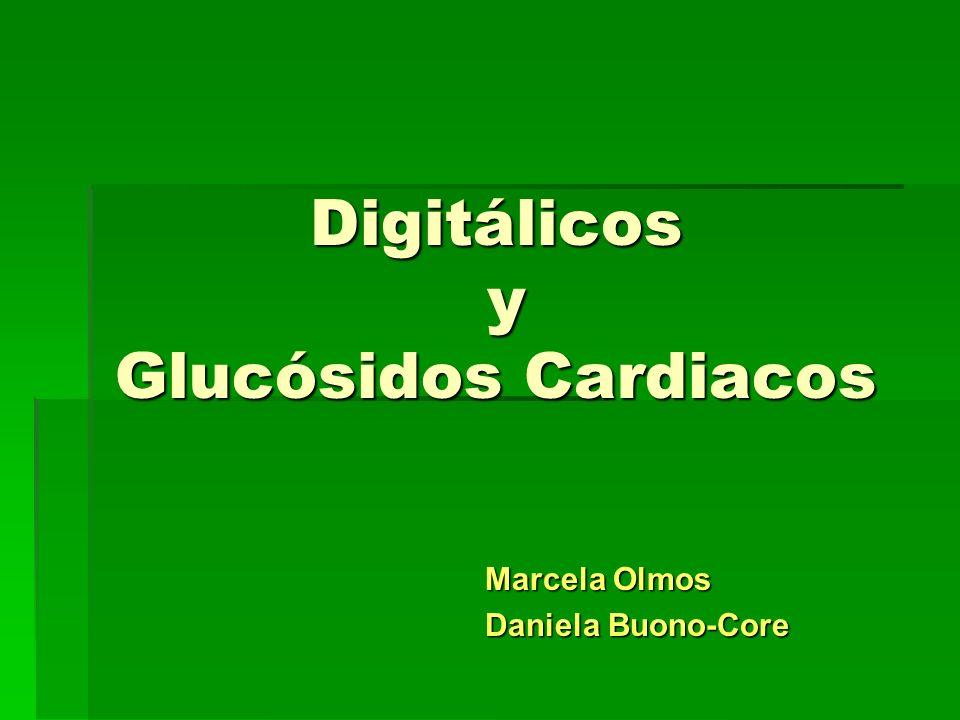 Digitálicos y Glucósidos Cardiacos