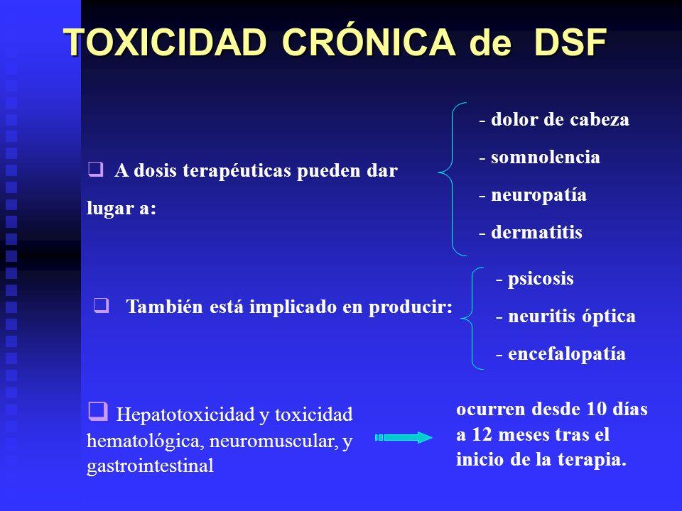 TOXICIDAD CRÓNICA de DSF
