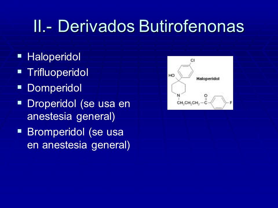 II.- Derivados Butirofenonas