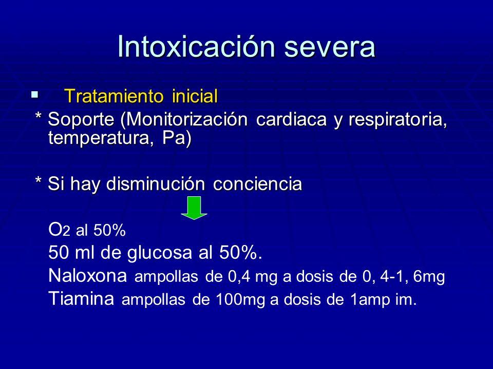 Intoxicación severa Tratamiento inicial