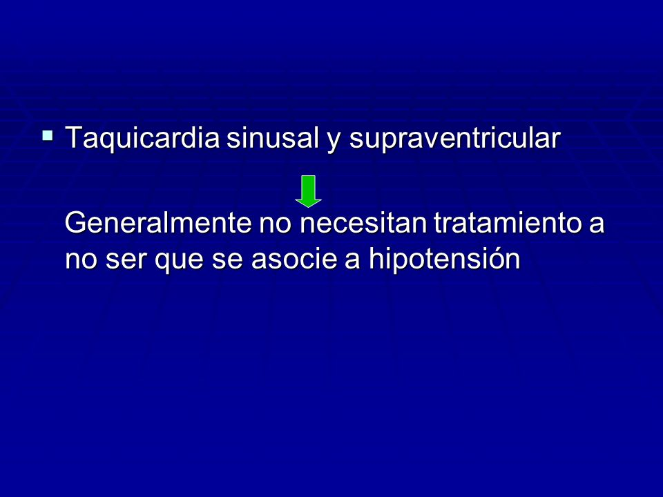 Taquicardia sinusal y supraventricular