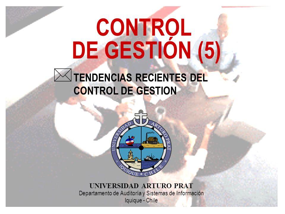 CONTROL DE GESTIÓN (5) TENDENCIAS RECIENTES DEL CONTROL DE GESTION