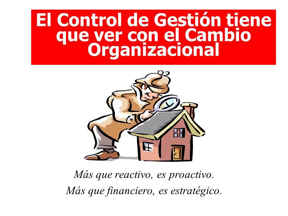 El Control de Gestión tiene que ver con el Cambio Organizacional