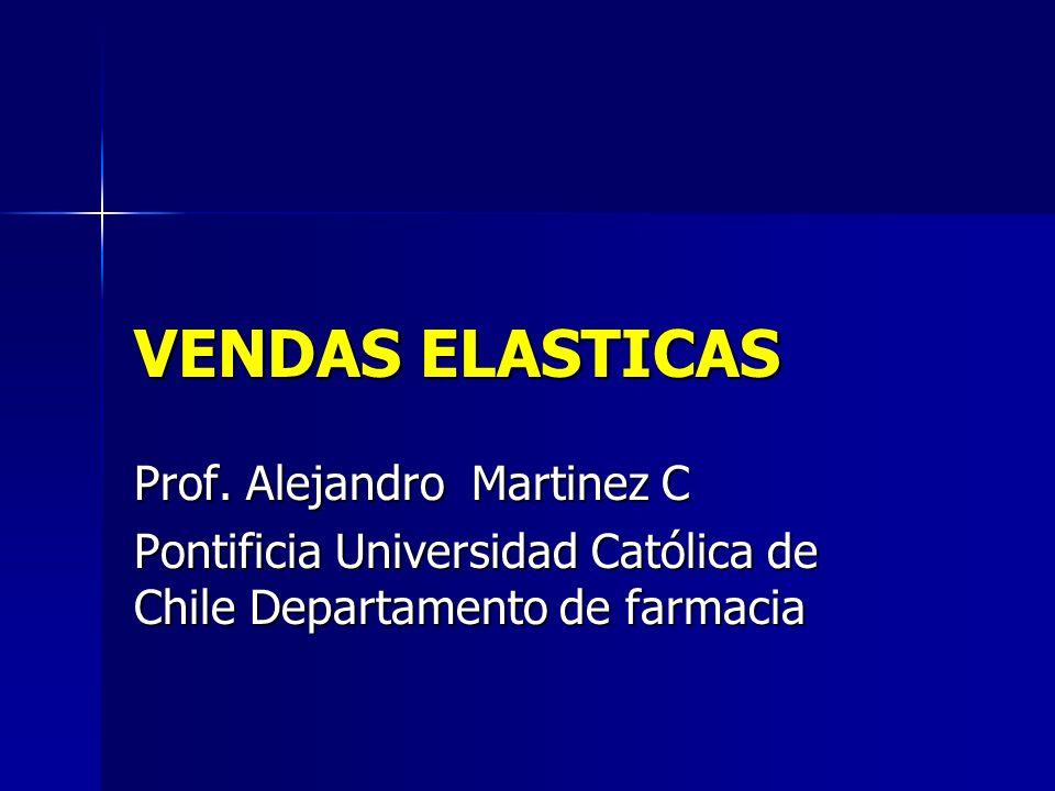 VENDAS ELASTICAS Prof. Alejandro Martinez C
