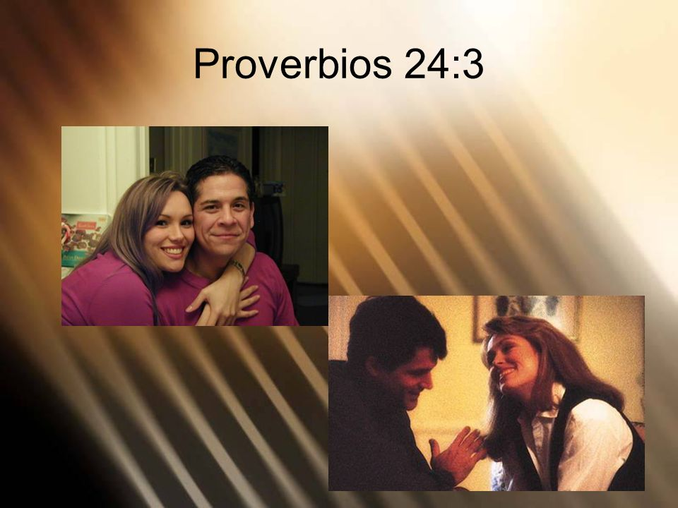 Proverbios 24:3