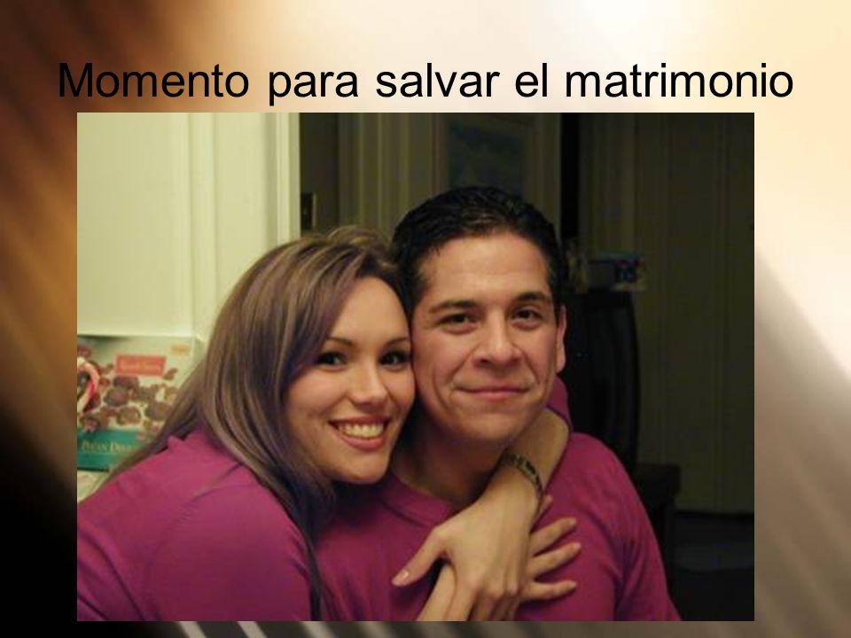 Momento para salvar el matrimonio