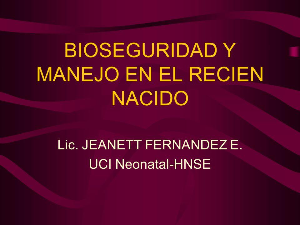 BIOSEGURIDAD Y MANEJO EN EL RECIEN NACIDO