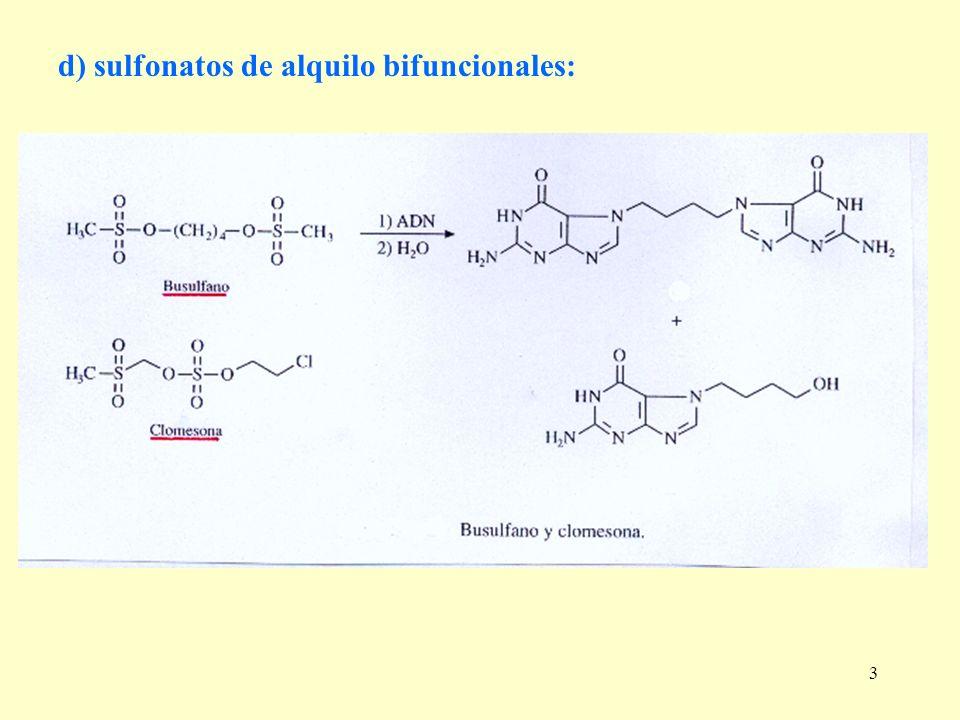 d) sulfonatos de alquilo bifuncionales: