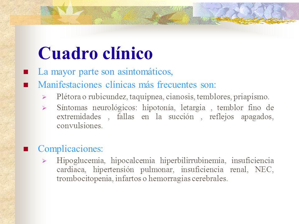 Cuadro clínico La mayor parte son asintomáticos,