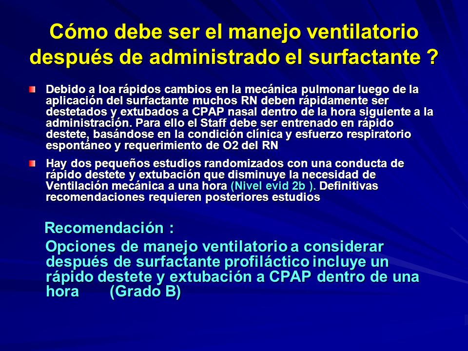 Cómo debe ser el manejo ventilatorio después de administrado el surfactante