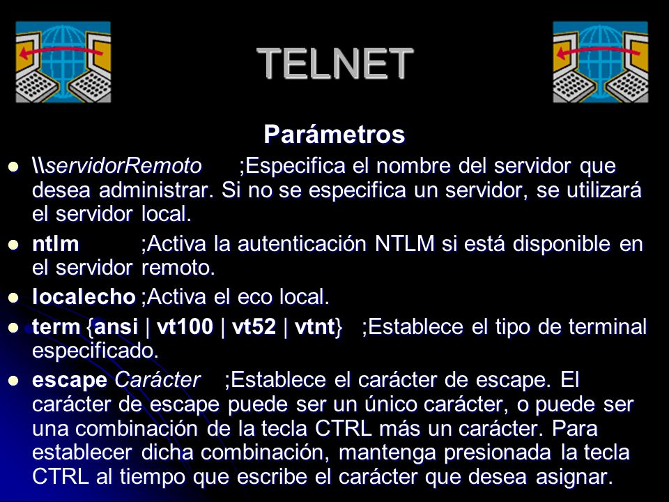 TELNET Parámetros.