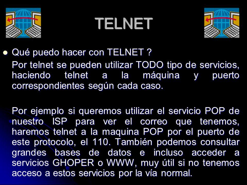 TELNET Qué puedo hacer con TELNET