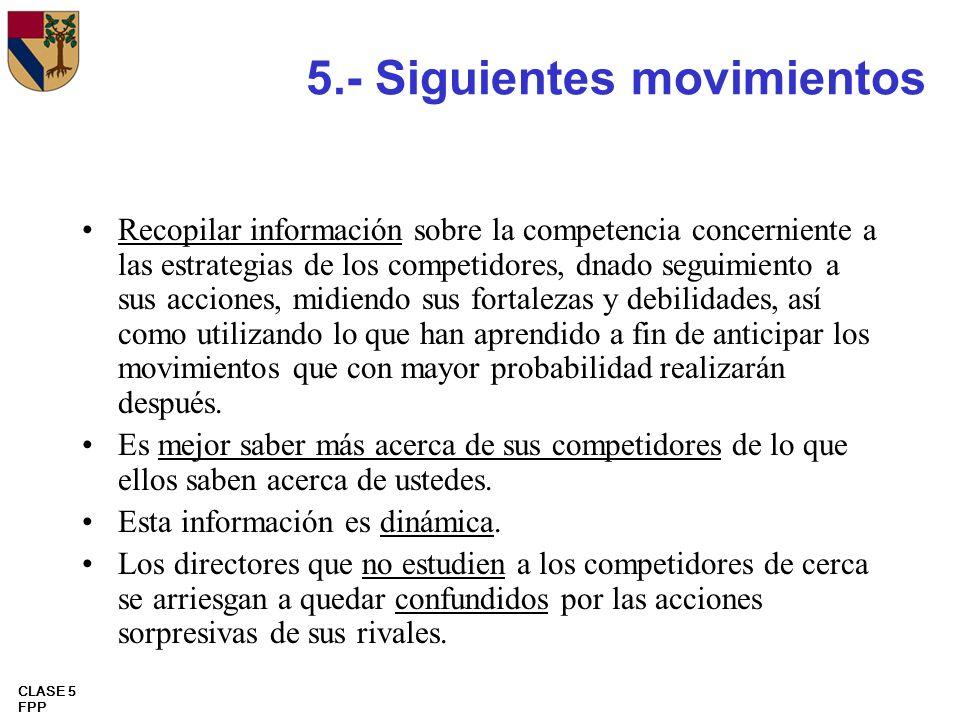 5.- Siguientes movimientos