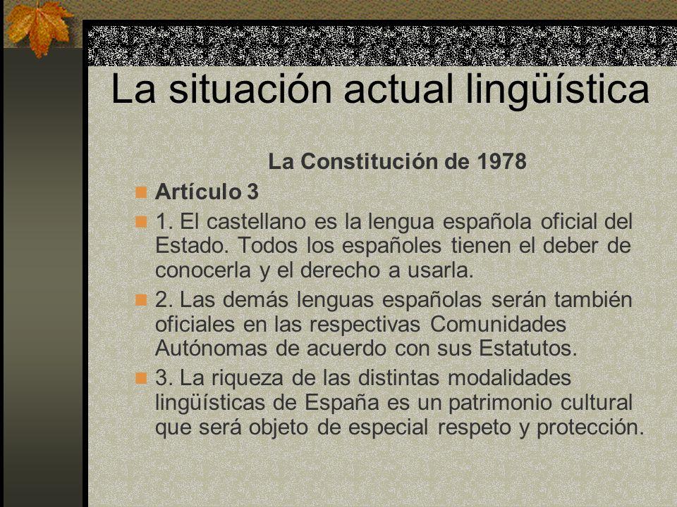 La situación actual lingüística