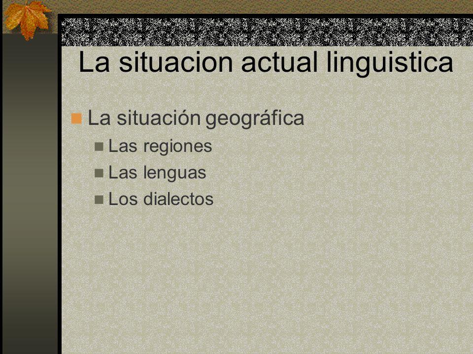 La situacion actual linguistica
