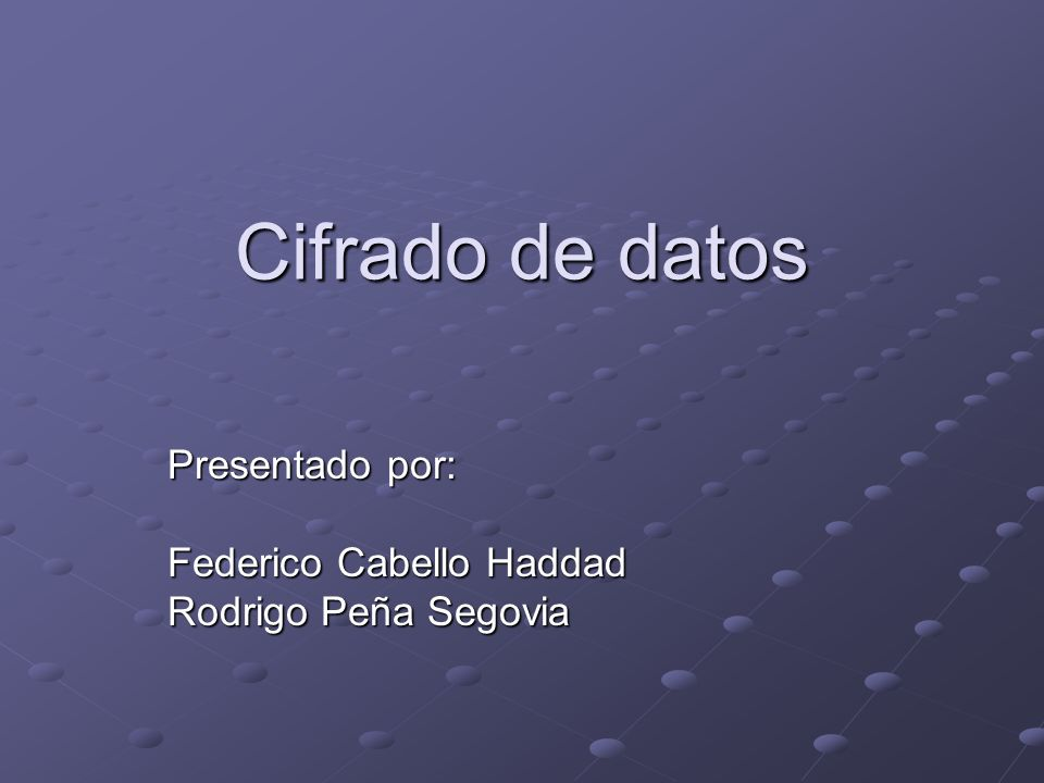 Presentado por: Federico Cabello Haddad Rodrigo Peña Segovia