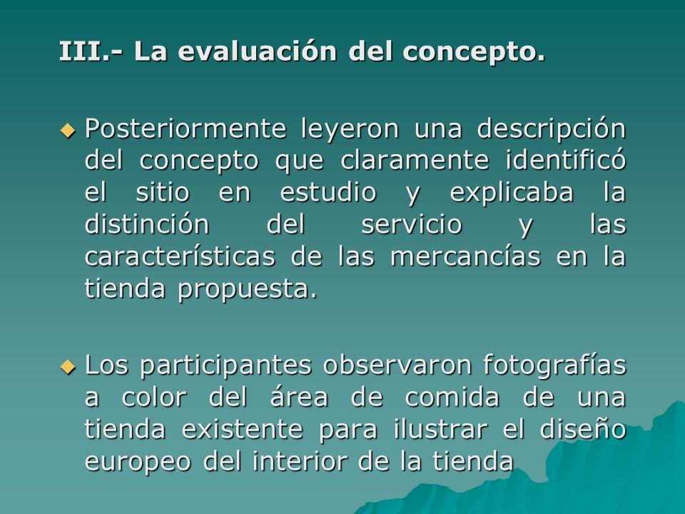 III.- La evaluación del concepto.