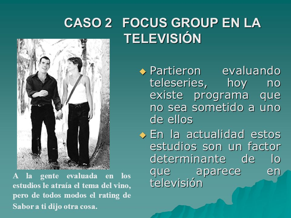 CASO 2 FOCUS GROUP EN LA TELEVISIÓN