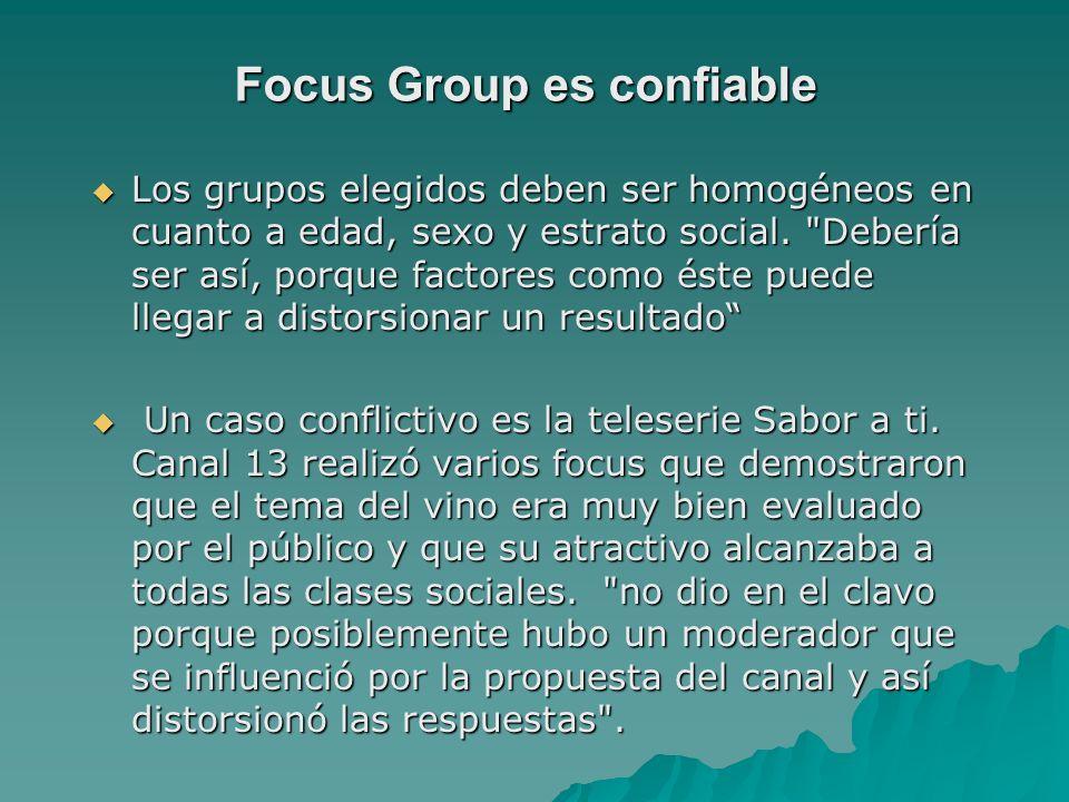 Focus Group es confiable