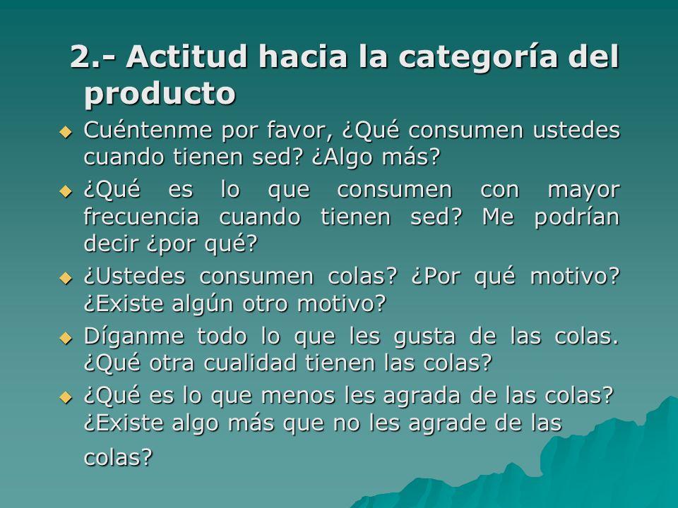 2.- Actitud hacia la categoría del producto