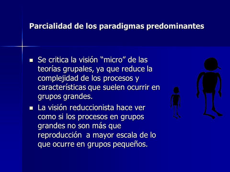 Parcialidad de los paradigmas predominantes