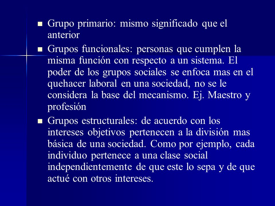 Grupo primario: mismo significado que el anterior