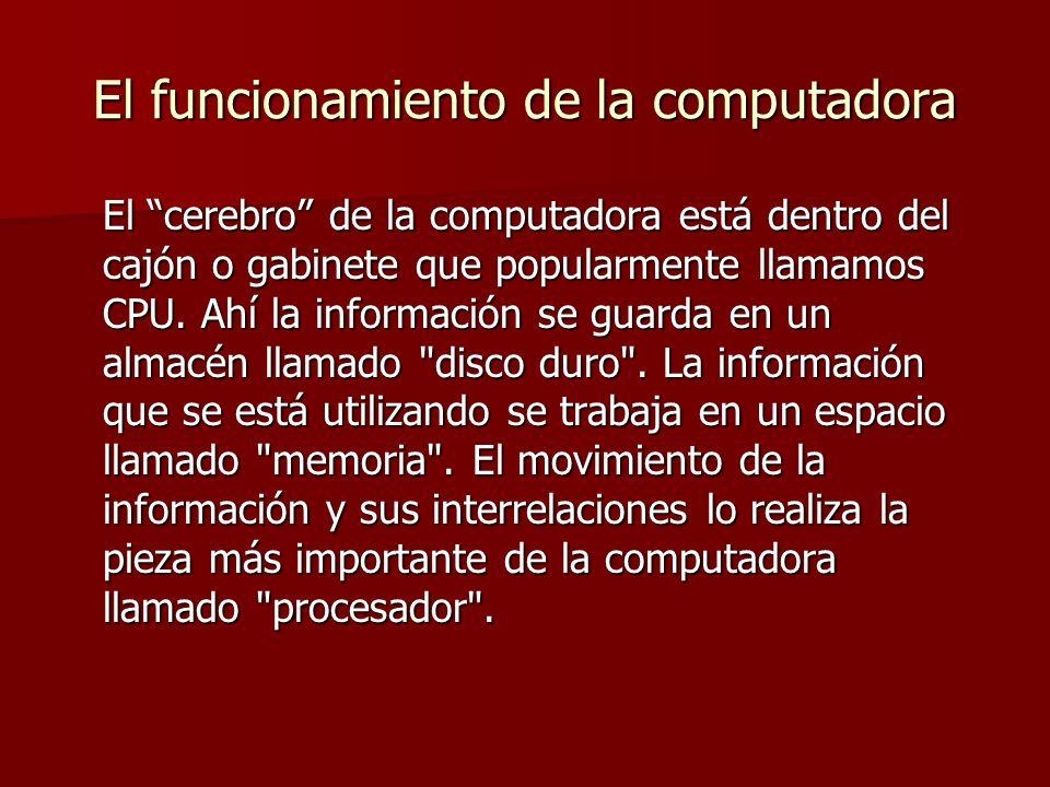 El funcionamiento de la computadora