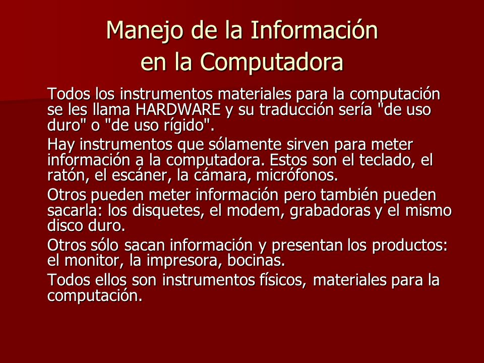 Manejo de la Información en la Computadora