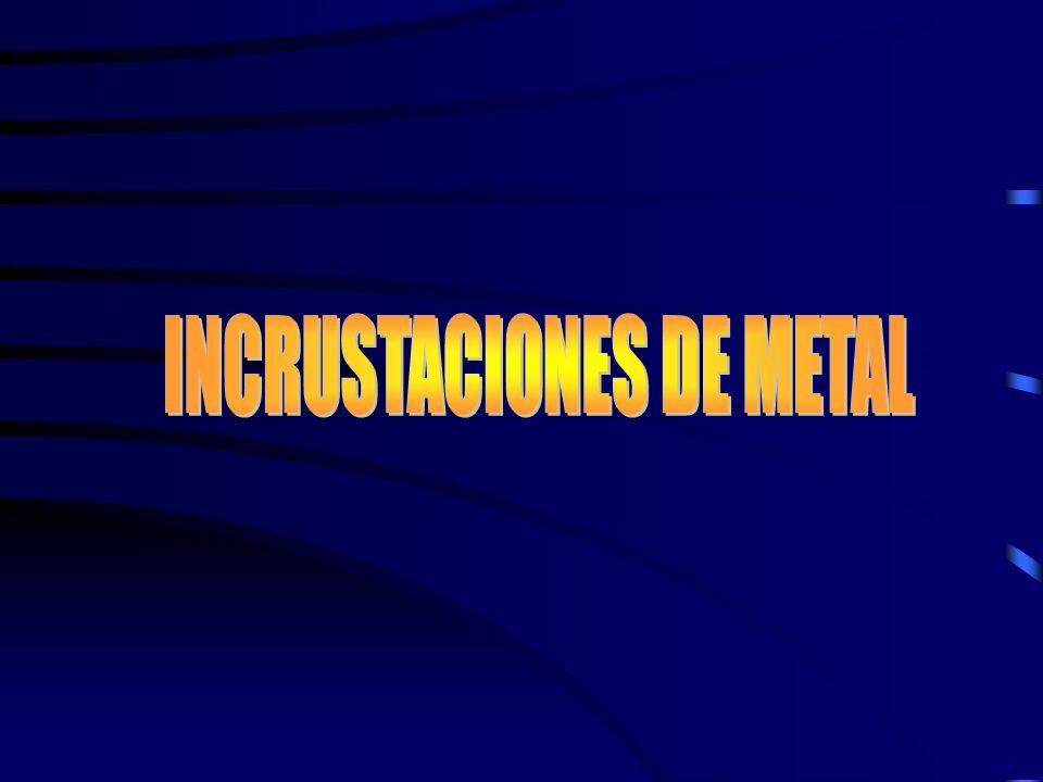 INCRUSTACIONES DE METAL