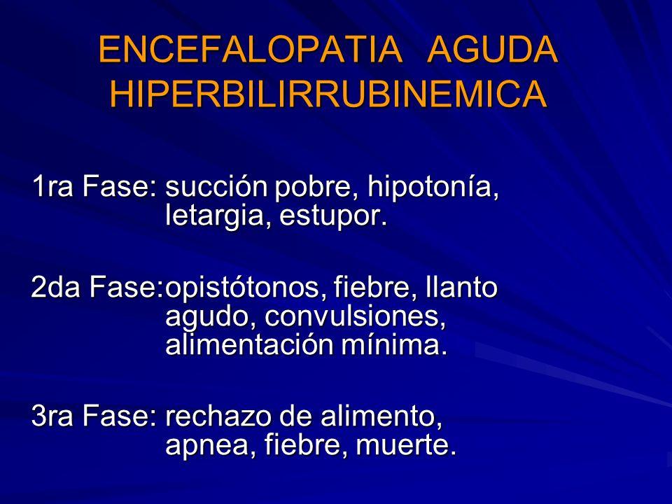 ENCEFALOPATIA AGUDA HIPERBILIRRUBINEMICA