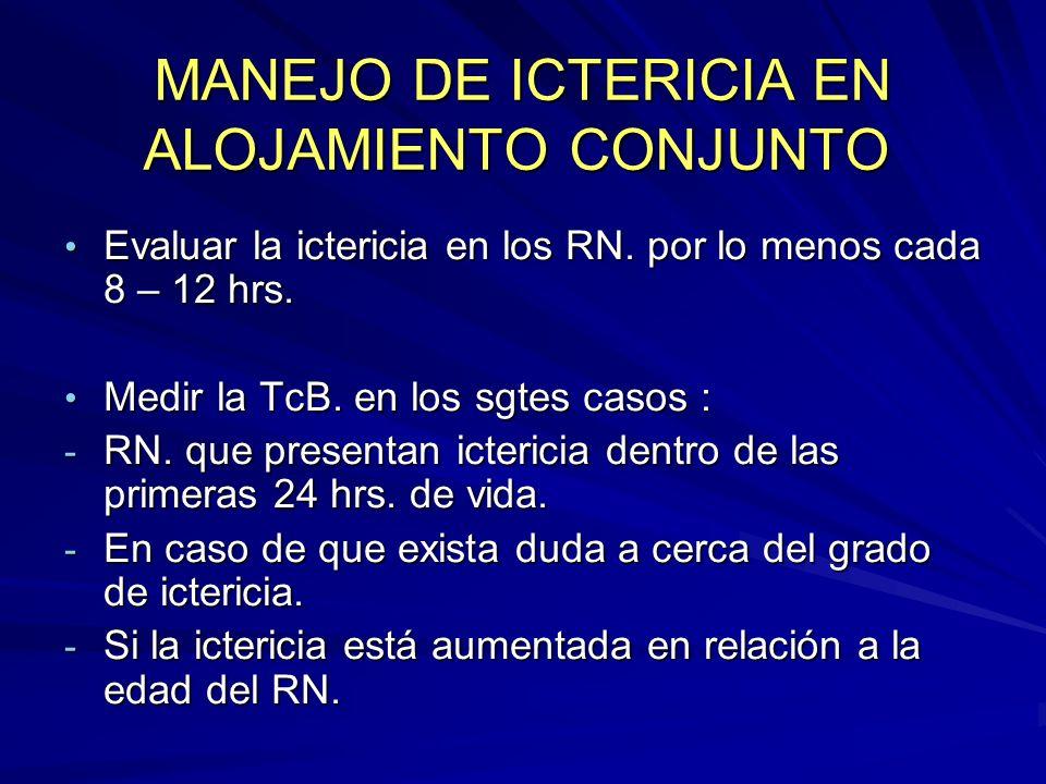 MANEJO DE ICTERICIA EN ALOJAMIENTO CONJUNTO