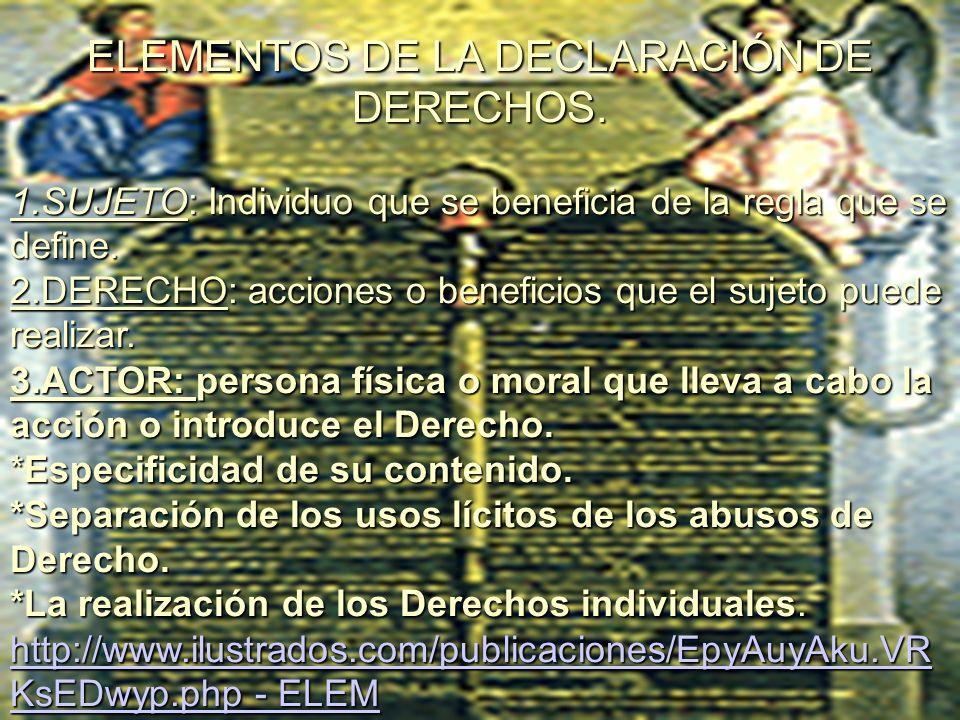 ELEMENTOS DE LA DECLARACIÓN DE DERECHOS.