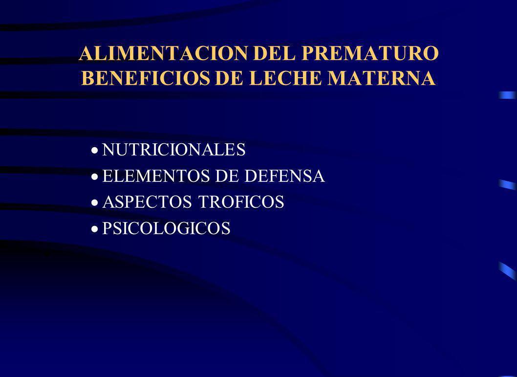 ALIMENTACION DEL PREMATURO BENEFICIOS DE LECHE MATERNA