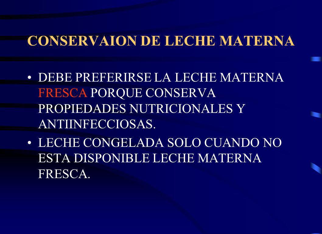 CONSERVAION DE LECHE MATERNA
