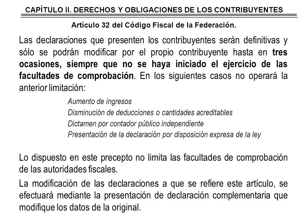 CAPÍTULO II. DERECHOS Y OBLIGACIONES DE LOS CONTRIBUYENTES Artículo 32 del Código Fiscal de la Federación.
