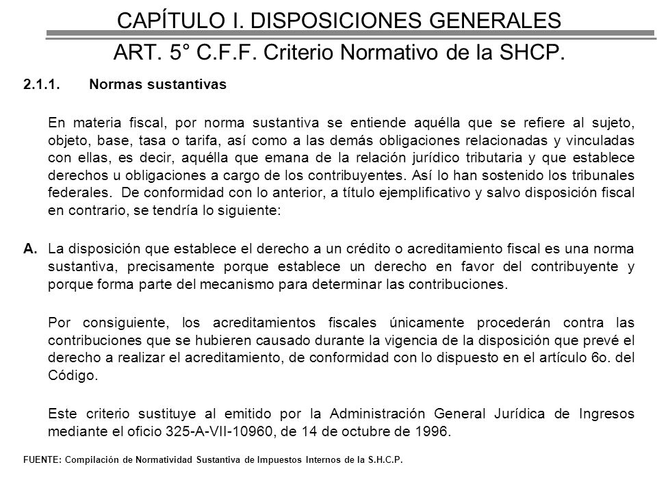 CAPÍTULO I. DISPOSICIONES GENERALES ART. 5° C. F. F