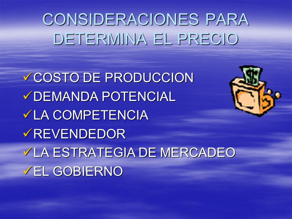 CONSIDERACIONES PARA DETERMINA EL PRECIO
