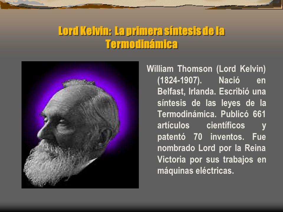 Lord Kelvin: La primera síntesis de la Termodinámica
