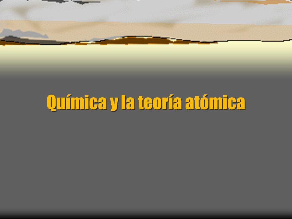 Química y la teoría atómica