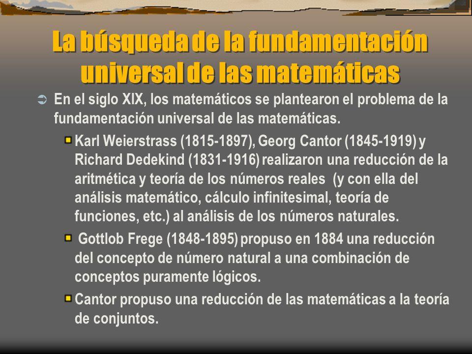 La búsqueda de la fundamentación universal de las matemáticas
