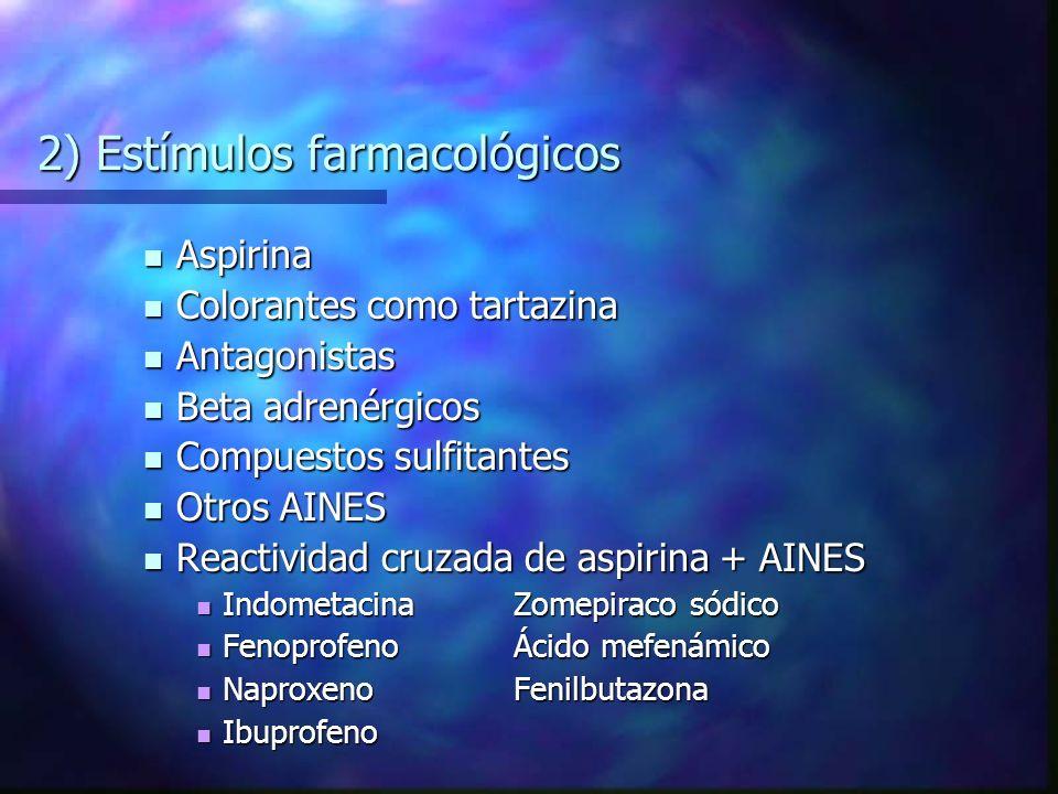 2) Estímulos farmacológicos