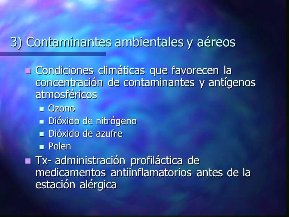 3) Contaminantes ambientales y aéreos
