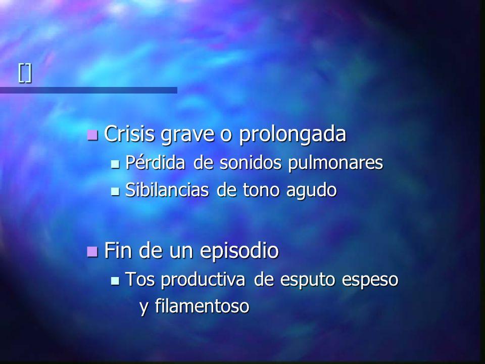 Crisis grave o prolongada