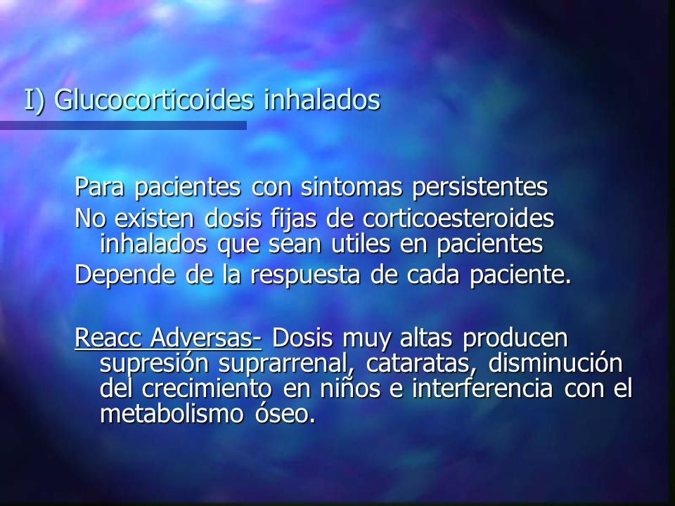 I) Glucocorticoides inhalados