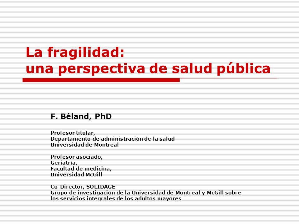 La fragilidad: una perspectiva de salud pública
